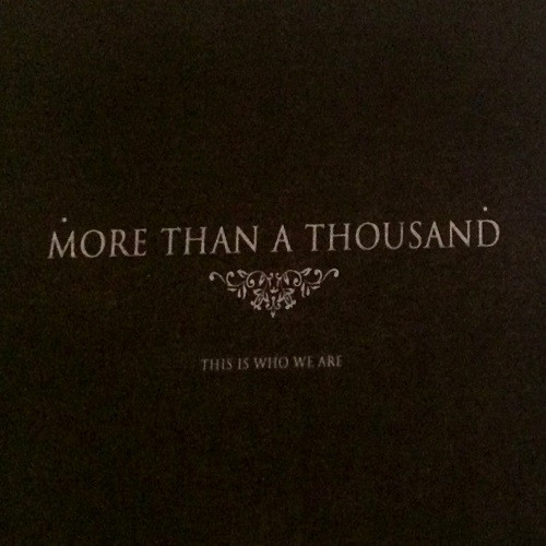 More Than A Thousand – This is Who We Are [Compilation] (2016)