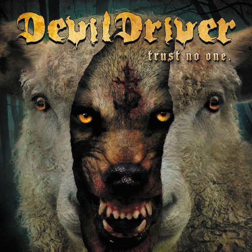 DevilDriver - Trust No One [Deluxe Edition] (2016)