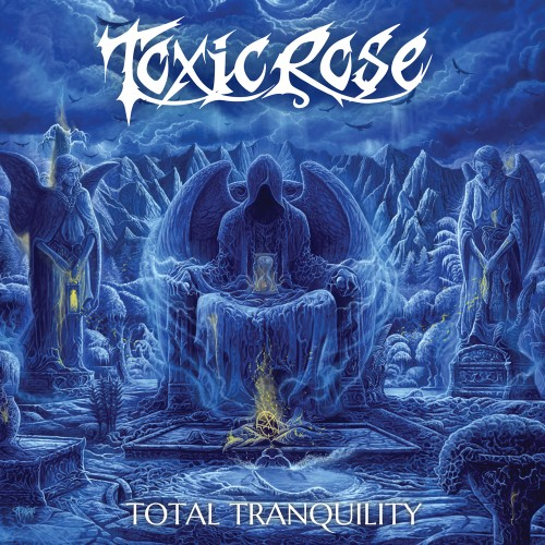 ToxicRose - Total Tranquility (2016)