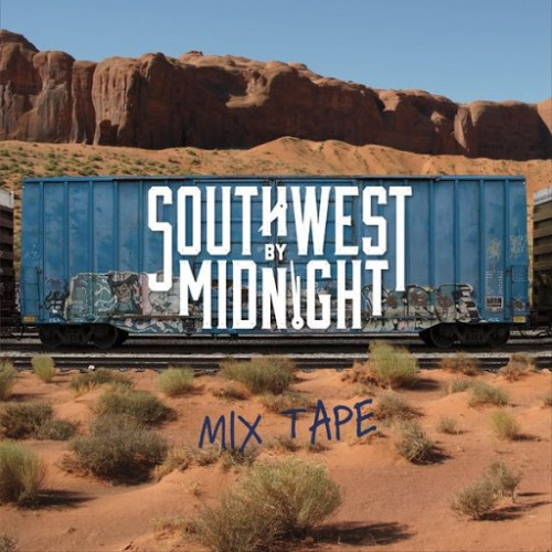 Southwest By Midnight - Mix Tape (2016)