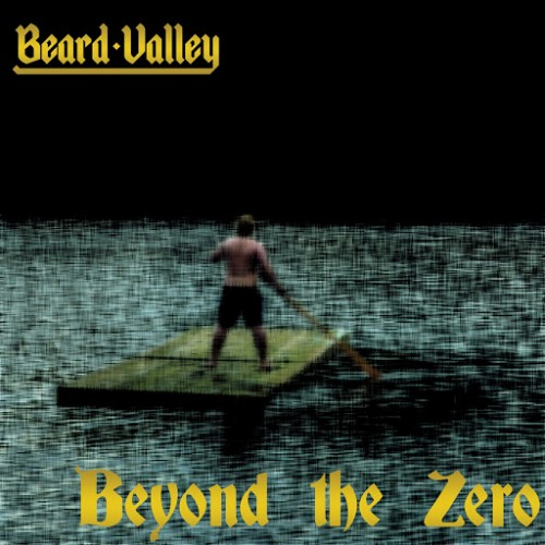 Beard Valley - Beyond The Zero (2016)