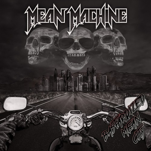 Mean Machine - Bastardized Mean City (2016)