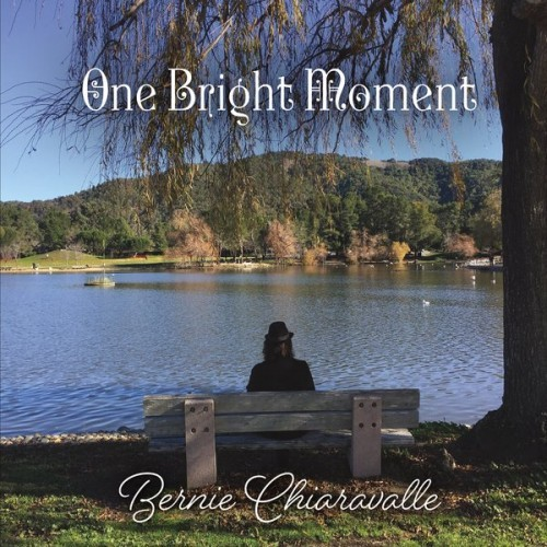 Bernie Chiaravalle - One Bright Moment (2016)