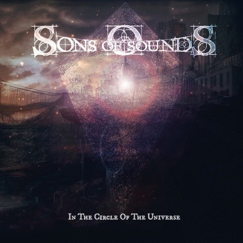 Sons Of Sounds - In The Circle Of The Universe (2016)