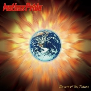 Muthas Pride - Dream Of The Future (2016)