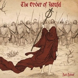 The Order Of Israfel - Red Robes (2016)