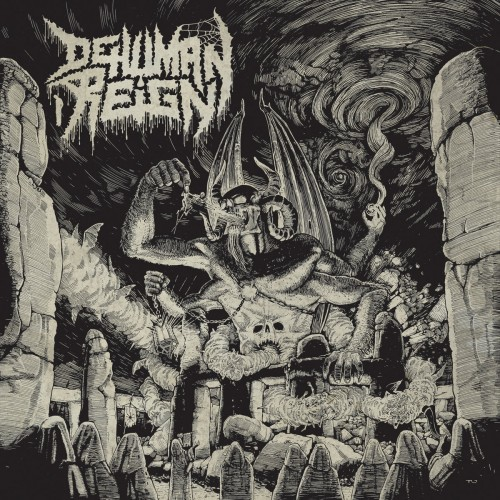Dehuman Reign - Ascending from Below (2016)