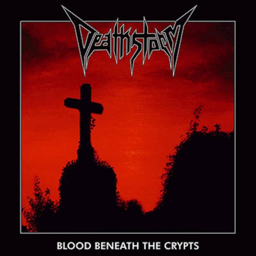 Deathstorm - Blood Beneath the Crypts (2016)