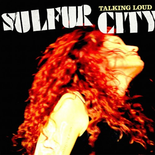 Sulfur City - Talking Loud (2016)