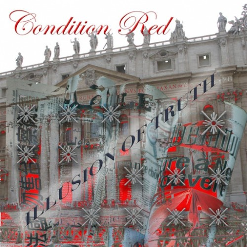 Condition Red - Illusion of Truth (2016)
