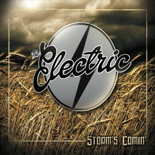 The Electric - Storm's Comin' (2016)
