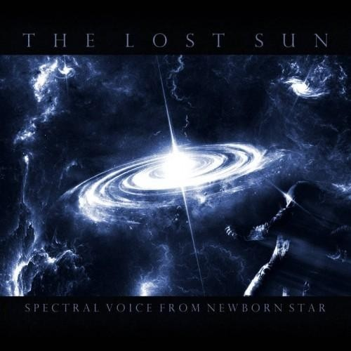 The Lost Sun - Spectral Voice From Newborn Star (2016)