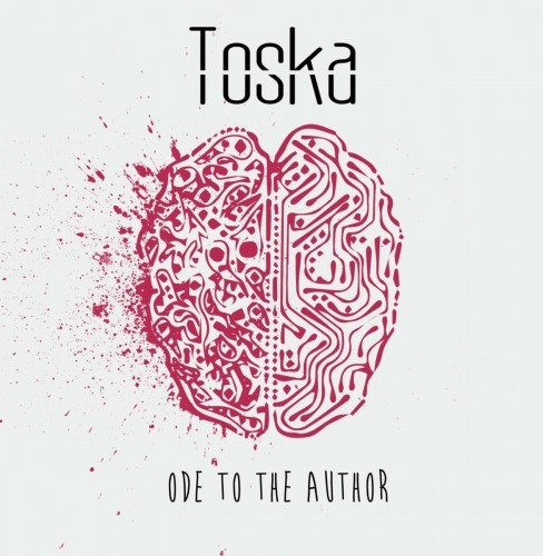 Toska - Ode to the Author (EP) (2016)
