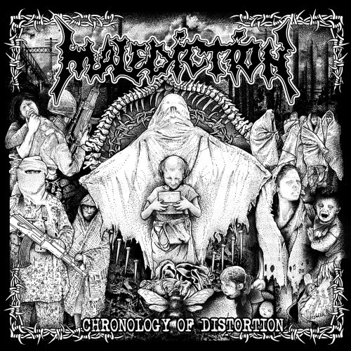 Malediction - Chronology Of Distortion (Compilation) (2016)