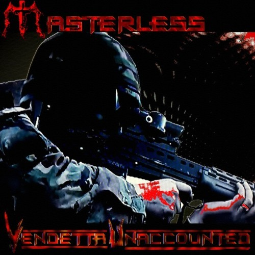 Masterless - Vendetta Unaccounted (2016)