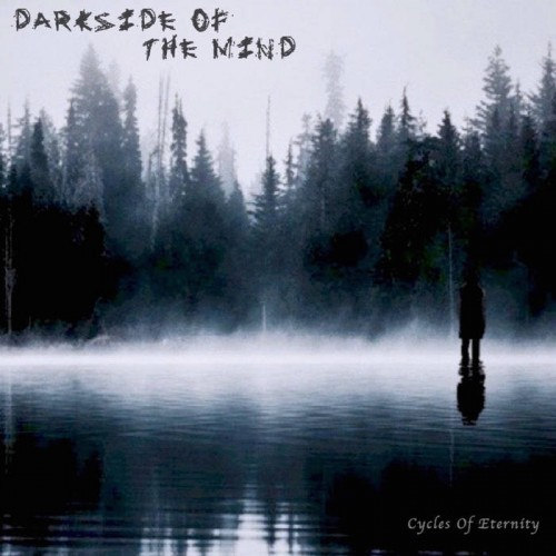 Darkside Of The Mind - Cycles Of Eternity (2016)