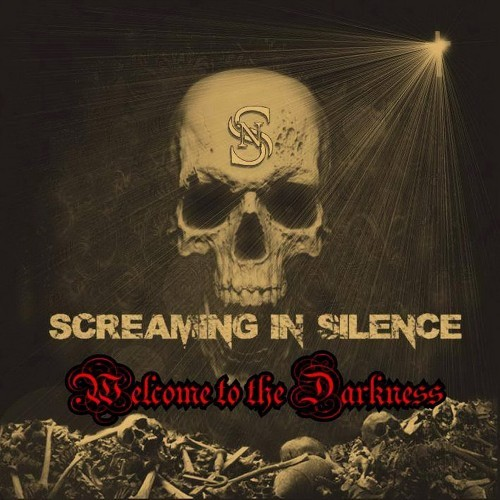 Screaming in Silence - Welcome to the Darkness (2016)