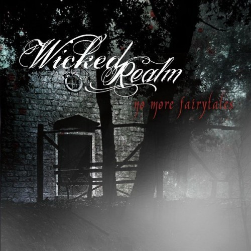 Wicked Realm - No More Fairytales (2016)