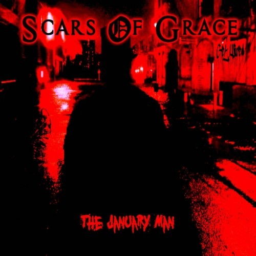 Scars Of Grace - The January Man (2016)