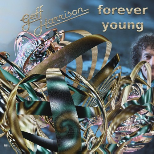 Geff Harrison - Forever Young (2016)