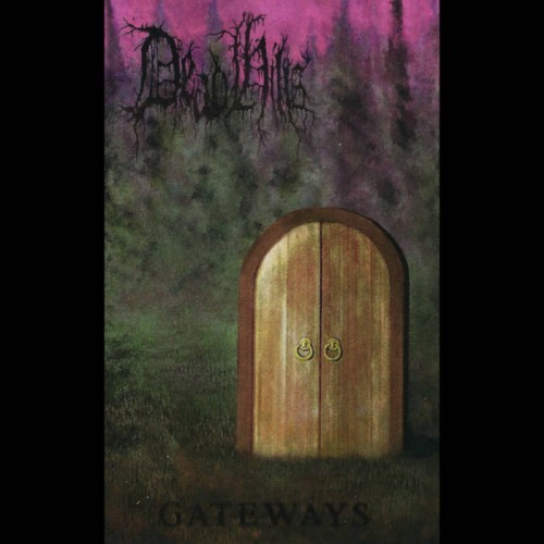 Dead Hills - Gateways (2016)
