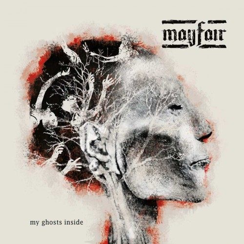 Mayfair - My Ghosts Inside (2016)
