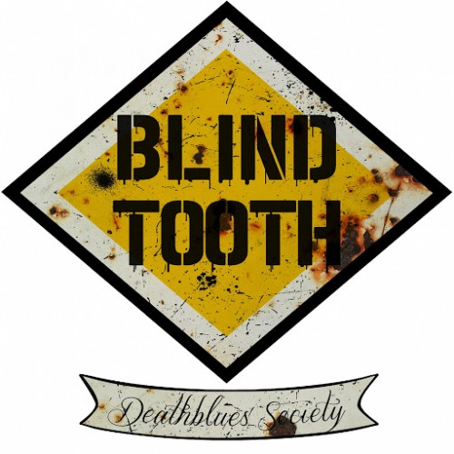 Blind Tooth - Deathblues Society (2016)