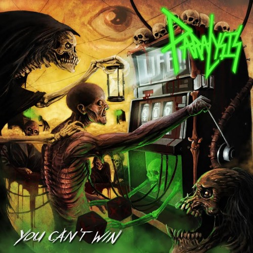 Paralysis - You Can't Win [EP] (2016)