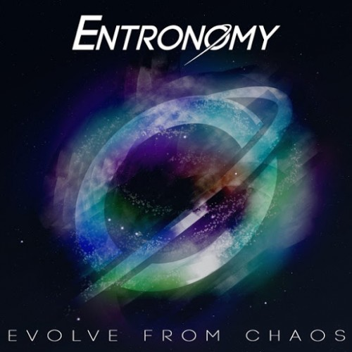 Entronomy - Evolve From Chaos (2016)