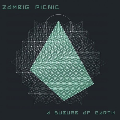Zombie Picnic - A Suburb of Earth (2016)