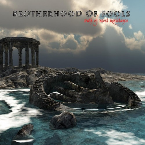 Brotherhood of Fools - Path of Most Resistance (2016)