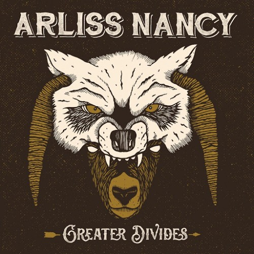 Arliss Nancy - Greater Divides (2016)