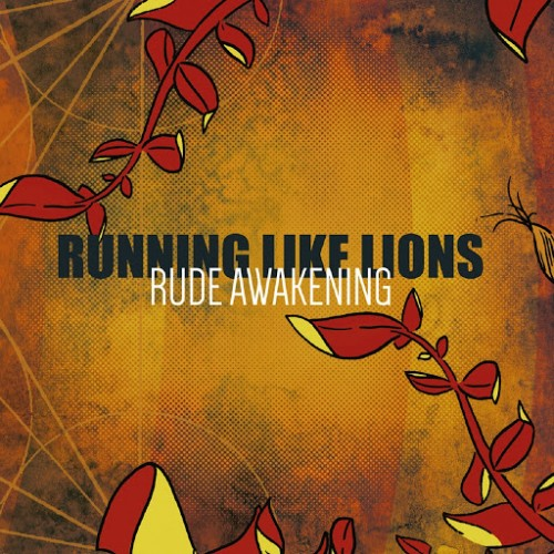 Running Like Lions - Rude Awakening (2016)
