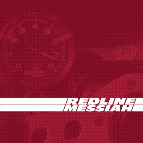 Redline Messiah - Redline Messiah (2016)
