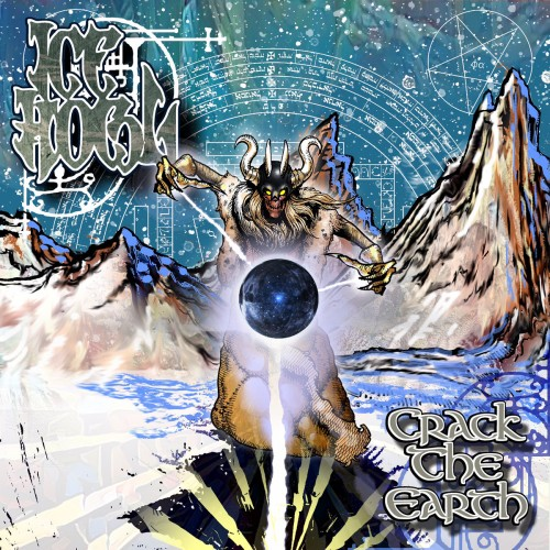Ice Howl - Crack The Earth (2016)