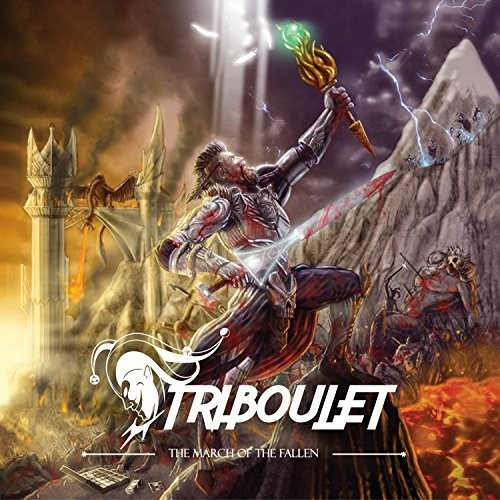 Triboulet - The March Of The Fallen (2016)