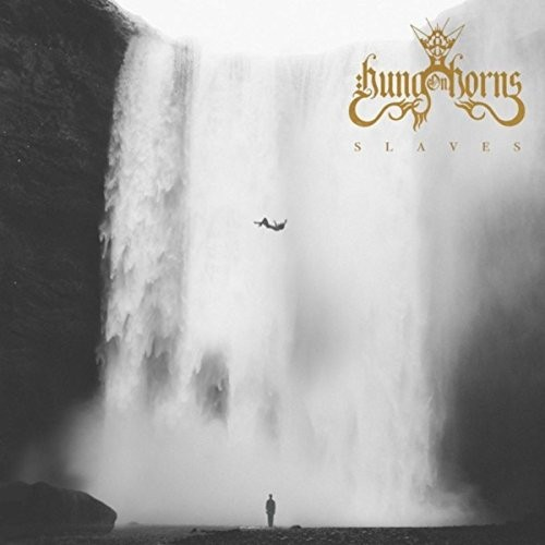 Hung On Horns - Slaves (2016)