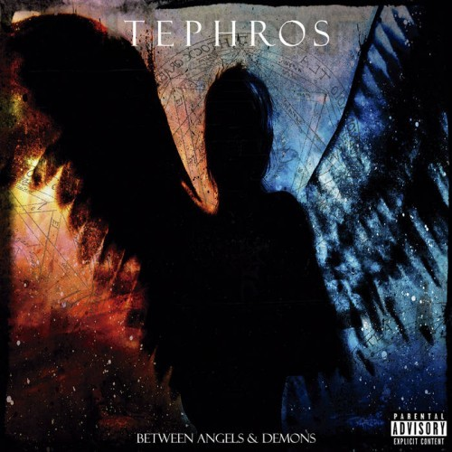 Tephros - Between Angels & Demons (2016)