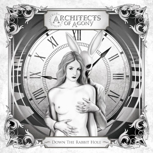 Architects of Agony - Down the Rabbit Hole (2016)