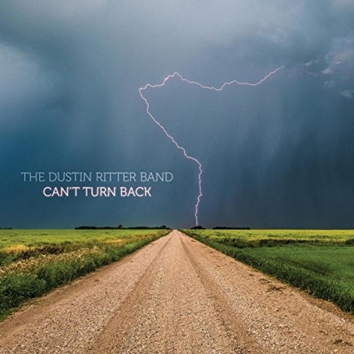 The Dustin Ritter Band - Can't Turn Back (2016)