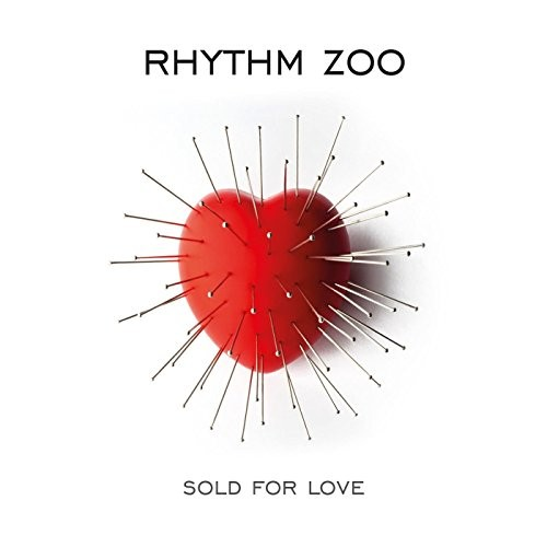 Rhythm Zoo - Sold For Love (2016)