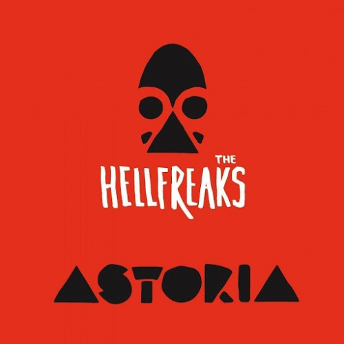 The Hellfreaks - Astoria (2016)