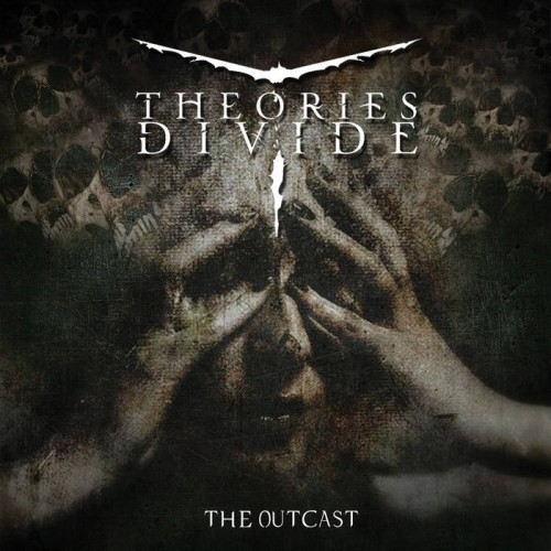 Theories Divide - The Outcast (2016)