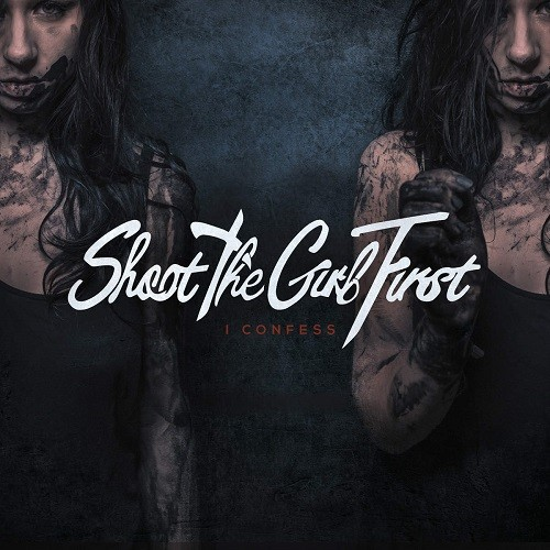 Shoot The Girl First - I Confess [Japanese Edition] (2016)