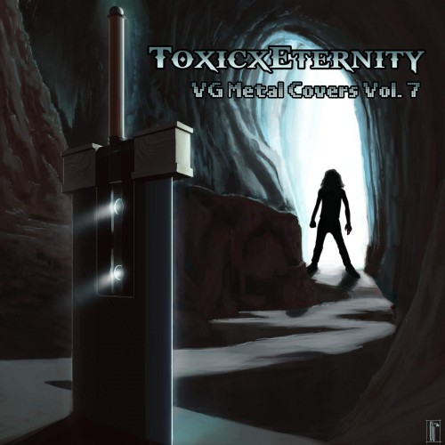 ToxicxEternity - VG Metal Covers, Vol. 7 (2016)