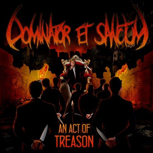 Dominator Et Sanctum - An Act of Treason (2016)