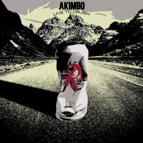 Akimbo - Live To Crush (2013)