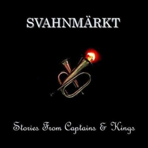 SvahnMarkt - Stories From Captains & Kings (2016)