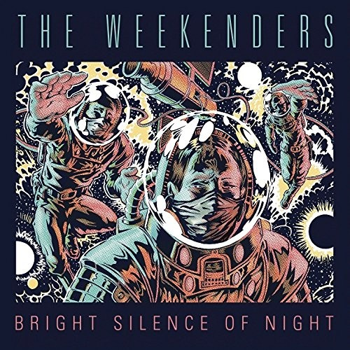 The Weekenders - Bright Silence of Night (2016)