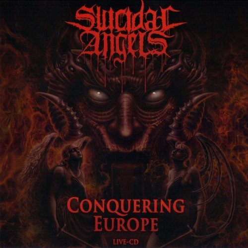 Suicidal Angels - Conquering Europe [Live] (2016)